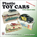 Plastic Toy Cars of the 1950s & 1960s � The Collector�s Guide Foreword by Mike Forbes, editor of �Diecast Collector� magazine